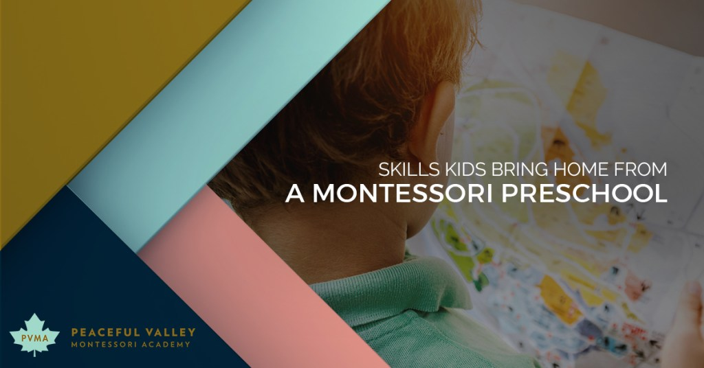 SKILLS KIDS BRING HOME FROM A MONTESSORI PRESCHOOL